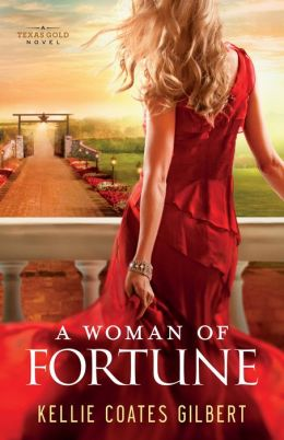 A WOMAN OF FORTUNE by Kellie Coates Gilbert
