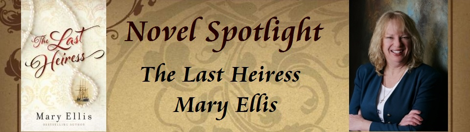 THE LAST HEIRESS by Mary Ellis