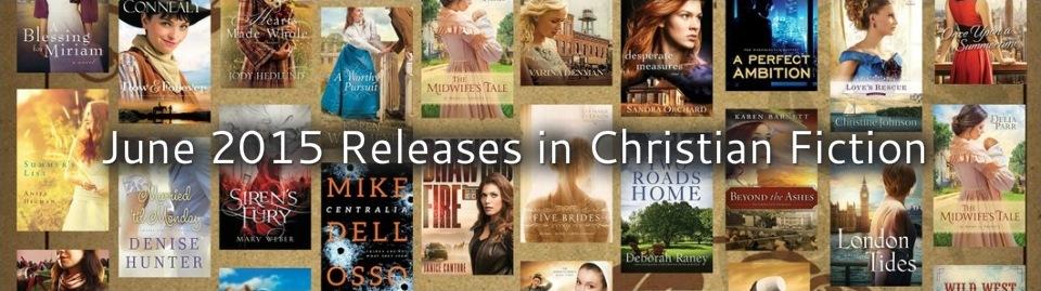 June 2015 Christian Fiction